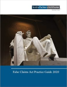 False Claims Act Practice Guide: 2020